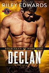 Declan (Special Forces: Operation Alpha) (Gold Team Book 5) Kindle Edition