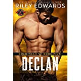 Declan (Special Forces: Operation Alpha) (Gold Team Book 5)
