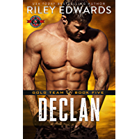 Declan (Special Forces: Operation Alpha) (Gold Team Book 5) (English Edition)