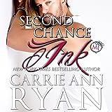 Second Chance Ink: A Bonus Montgomery Ink Romance: Montgomery Ink Series, Book 8.7
