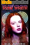 Ruby Wrath: The Dwellers Below