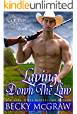 Laying Down The Law (The Cowboy Way Book 7)