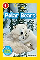 Polar Bears (National Geographic Readers Level