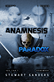Anamnesis Paradox (Time Travel Through Past Lives Adventure Series Book 3)