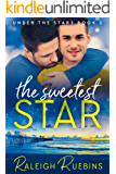 The Sweetest Star: Under the Stars Book 2