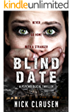 Blind Date: Never Go Home With a Stranger