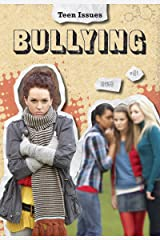 Bullying (Teen Issues) Kindle Edition