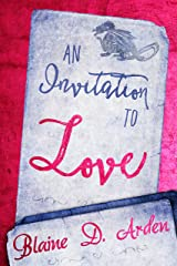 An Invitation To Love Kindle Edition