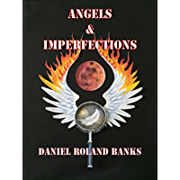Angels & Imperfections: Book One