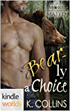 Grayslake: More than Mated: Bear-ly a Choice (Kindle Worlds Novella)