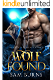 Wolf Found (The Wolves of Kismet Book 2)