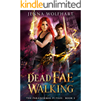 Dead Fae Walking (The Paranormal PI Files Book 2)
