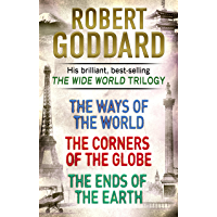 The Wide World Trilogy: The Ways of the World, The Corners of the Globe, The Ends of the Earth (English Edition)