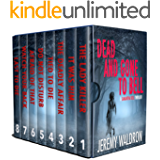 Dead and Gone to Bell: The Complete Collection (A Samantha Bell Crime Thriller Book 1)