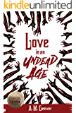 Love in an Undead Age: Undead Age Series #1 (The Undead Age Series)