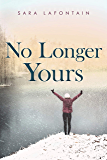 No Longer Yours (Whispering Pines Island Book 2)