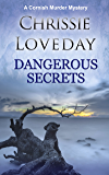 Dangerous Secrets: A Cornish Murder Mystery