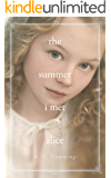 The Summer I Met Alice