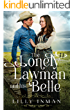 The Lonely Lawman and his Belle: A Sweet Western Historical Romance (Loves of South Dakota Book 1)