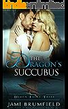 The Dragon's Succubus (Demon Fairy Tales Book 1)