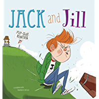 Jack and Jill Flip-Side Rhymes (Flip-Side Nursery Rhymes)