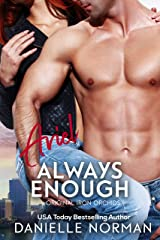 Ariel, Always Enough (Iron Orchids Book 1) Kindle Edition