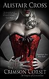 The Crimson Corset (The Vampires of Crimson Cove Book 1) (English Edition)