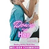 Down for Her: A Riches-to-Rags Steamy Romance (Destiny Dunes Book 1)