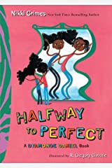 Halfway to Perfect: A Dyamonde Daniel Book Kindle Edition
