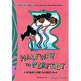 Halfway to Perfect: A Dyamonde Daniel Book