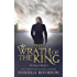 The Wrath of the King (Latvala Royals Book 5)