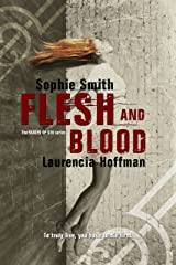 Flesh and Blood (Wages of Sin Series Book 2) Kindle Edition