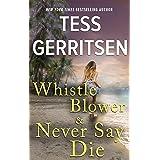 Whistleblower & Never Say Die