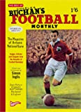 """The Best of Charles Buchan's """"Football Monthly"""" (Played in Britain) by Simon Inglis (Editor) (4-Jun-2008) Hardcover"""
