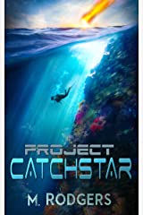 Project Catchstar (The Claire Everston Adventures Book 1) Kindle Edition