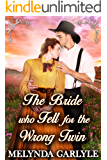 The Bride Who Fell for the Wrong Twin : A Historical Western Romance Novel