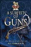 Surfeit of Guns: A Sir Robert Carey Mystery (Sir Robert Carey (Paperback))