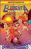 Ein Funke Hoffnung - Roman für Minecrafter: Die Elementia-Chroniken (3.1 von 3)