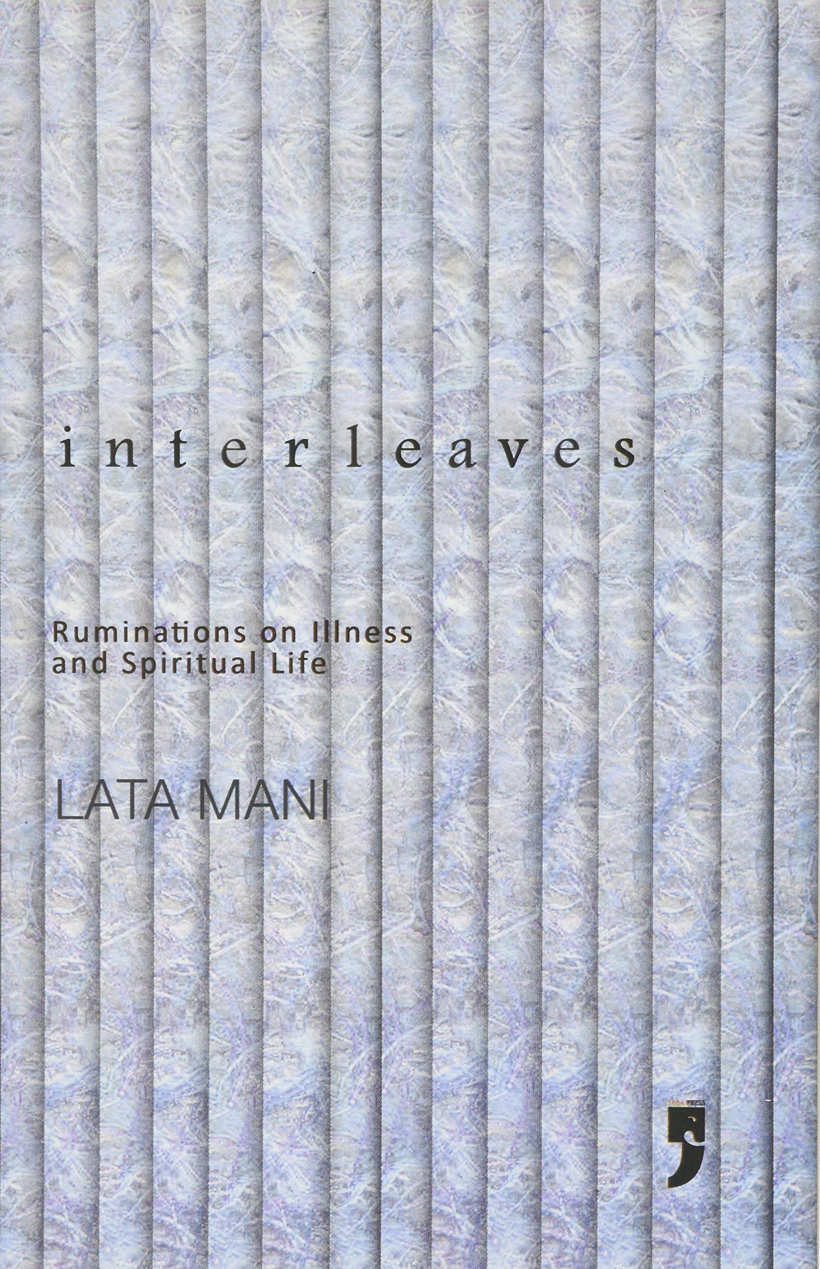 Download Interleaves: Ruminations on Illness and Spiritual Life pdf epub