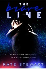 The Brave Line Kindle Edition