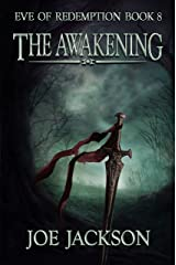 The Awakening: An Epic Fantasy Adventure (Eve of Redemption Book 8) Kindle Edition