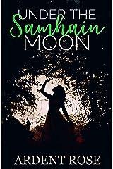 Under The Samhain Moon Kindle Edition