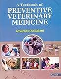 A Textbook of Preventive Veterinary Medicine