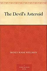 The Devil's Asteroid Kindle Edition
