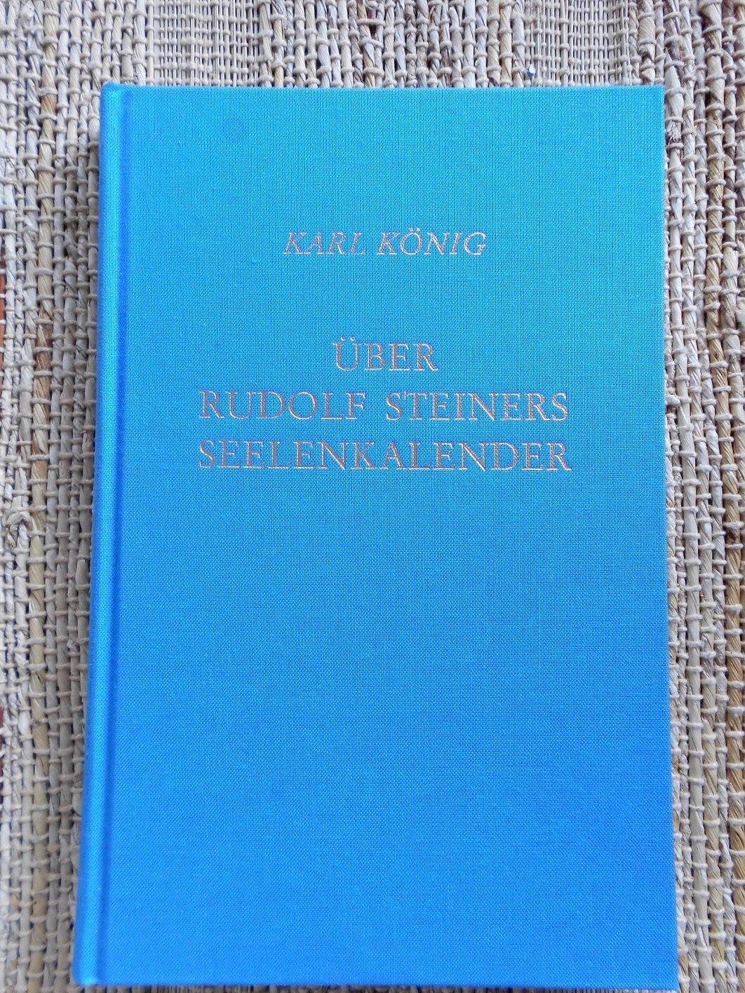 Über Rudolf Steiners Seelenkalender