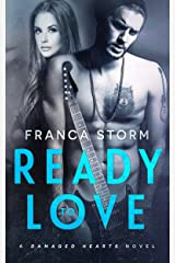 READY TO LOVE (Damaged Hearts) Kindle Edition