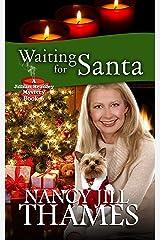 Waiting for Santa: A Jillian Bradley Mystery, Book 6 Kindle Edition