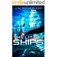 The Little Ships (Alexis Carew Book 3)