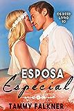 Esposa especial (Os irmãos Reed Livro 10)