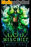 God of Mischief (Gods of Asgard Book 1)